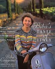 Biba's Taste of Italy: Recipes from the Homes, Trattorie and Restaurants of Emil