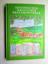 Historischer Brauerei - Führer aus Kronach und Landkreis - Frankenwald