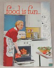 Food is Fun Gas Oven Range Stove Broil Roast Recipe Cook Book Manual Booklet