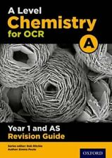 A Level Chemistry for OCR A Year 1 and AS Revision Guide 9780198351986