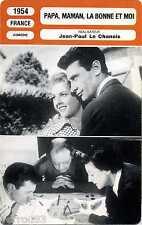 Fiche Cinéma. Movie Card. Papa, maman, la bonne et moi (France) 1954 J-P Chanois