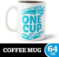 BigMouth Inc. One Cup XL Coffee Mug -Hilarious 64oz Ceramic Coffee Cup -Reads