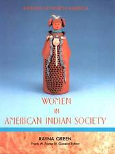 WOMEN IN AMERICAN INDIAN SOCIETY RAYNE GREEN
