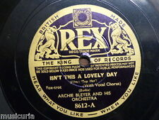 78 rpm ARCHIE BLEYER & ORCH isn`t this a lovely day / top hat white tie & tails