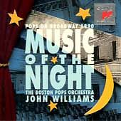 Music of the Night: Pops on Broadway 1990 by John Williams (Film Composer) (CD,