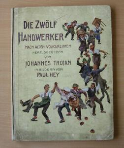 Die Zwölf Handwerker, Nach alten Volksreimen, Johannes Trojan, Paul Hey, 1910