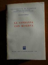 La Condanna con Riserva - Giuliano Scarselli - Giuffrè - 1989