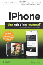 Iphone: the Missing Manual - [O'Reilly Media]