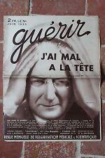 Ancienne revue - Guérir JUIN 1933 - J'ai mal à la tête - médecine