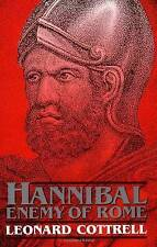 Hannibal: Enemy of Rome by Leonard Cottrell (Paperback, 1992)