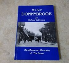 Ireland : The Real Donnybrook ~ Ramblings and Memories ~ Dublin , Local History