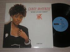 """CANDI Mc KENZIE - WANNA BE GOOD TONIGHT- MAXI-SINGLE 12"""" UK"""