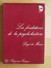 Llyoyd de Mause Les fondations de la psychohistoire ed Puf