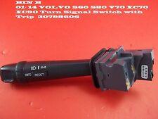 BIN1A 01- 14 VOLVO S60 S80 V70 XC70 XC90 Turn Signal Switch with Trip  30798606
