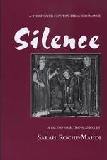 Silence : A Thirteenth-Century French Romance by Sarah Roche-Mahdi (1999, Paperb