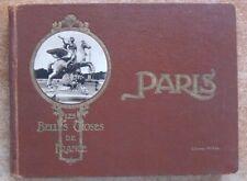 LES BELLES CHOSES DE FRANCE : PARIS - ED. PATRAS- ALBUM DE VUES ANNEES 20-30