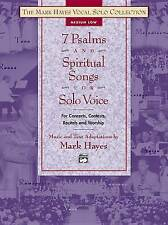 The Mark Hayes Vocal Solo Collection -- 7 Psalms and Spiritual Songs for Solo Vo