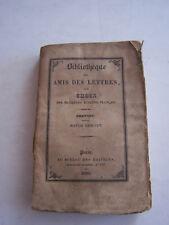 LIVRE ANCIEN POUR COLLECTION , BIBLIOTHEQUE DES AMIS DES LETTRES , PREVOST .1830