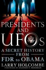 The Presidents and UFOs: A Secret History from FDR to Obama-ExLibrary