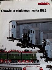 Catalogo Ferrovie in miniatura Marklin 1986 Novità - ITA - Tr.12