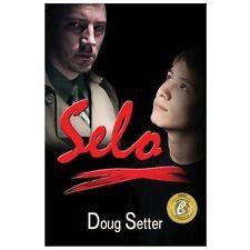 Selo by Doug Setter (2013, Paperback)