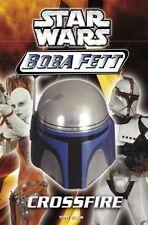 Crossfire (Star Wars: Boba Fett, Book 2)