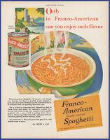 Vintage 1932 FRANCO-AMERICAN Spaghetti Canned Kitchen Food Ephemera Print Ad