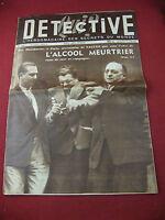 Qui ? Détective N°257 4 Juin Arrestation de Saguez L'Alcool Meutrier