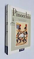 Pinocchio Le avventure di Pinocchio  / Carlo Collodi / Larus / 2002
