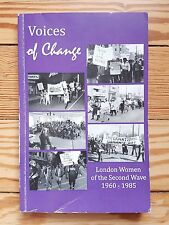 Voices of Change: London Women of the Second Wave 1960-85, Canadian Feminism His