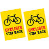 2 x Cyclists Stay Back Vinyl Warning Sticker HGV Lorry Van