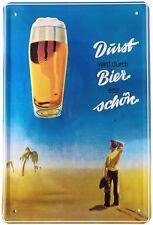 Blechschild Durst wird durch Bier erst schön 20 x 30 cm Metallschild 199