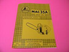 FOR MCCULLOCH MAC 35A CHAINSAW INSTRUCTION MANUAL --------- MAN76B