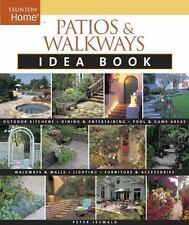 Patios & Walkways Idea Book (Taunton Home Idea Books)