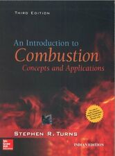 New An Introduction to Combustion : Concepts  by Stephen R. Turns 3ed intl ed