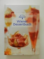 Wiener Dessertbuch Wiener Zucker Elisabeth Strunz Dessert Buch