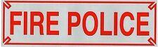 "FIRE POLICE Heavy Duty Highly Reflective Vehicle Decal / Sign -  3"" x 10"" RED"