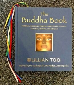 The Buddha Book : Buddhas Blessings, Prayers, and Rituals... by Lillian Too