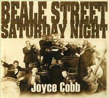 Beale Street Saturday Night [Digipak] by Joyce Cobb CD, Aug-2013