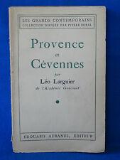 LEO LARGUIER  PROVENCE ET CEVENNES  1941