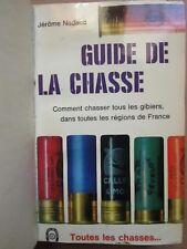 Jérôme NADAUD : GUIDE DE LA CHASSE (gibiers des régions de France), 1968.