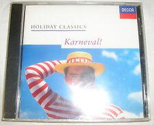 CARNEVALE! Holiday Classics-DECCA-CD NUOVO + OVP