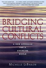 Bridging Cultural Conflicts: A New Approach for a Changing World (Hardback or Ca
