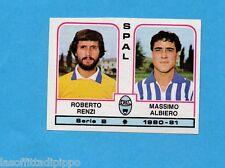 PANINI CALCIATORI 1980/81-Figurina n.495- RENZI+ALBIERO - SPAL -Rec