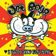"JET BOYS Dont Need Love 7"" NEW guitar wolf teengenerate 5678s kill bill"