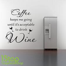 DRINK COFFEE WALL STICKER QUOTE - KITCHEN WINE X370
