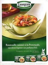 Publicité Advertising 2011  Cassegrain  Ratatouille cuisinée à la Provençale