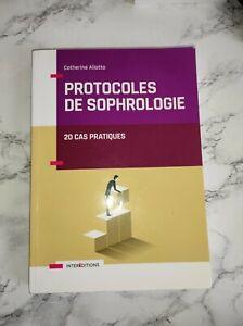 """Livre """"Protocoles de sophrologie"""" 20 cas pratiques  C. Aliotta, 2018"""