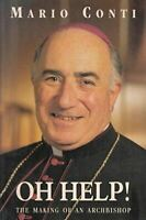 Oh Help!: The Making of an Archbishop, Conti, Mario, Very Good, Paperback