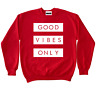 Good Vibes Crewneck To Match Retro Jordan 11 Win Like 96 Gym Red 5 Red Suede